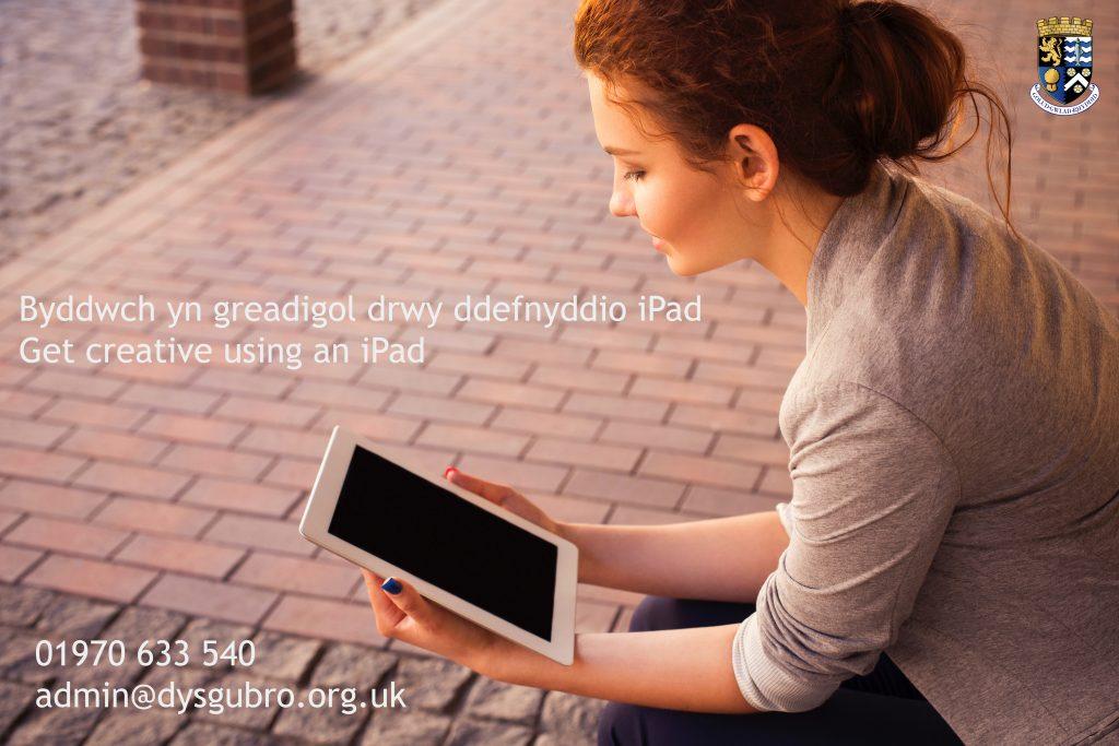 Byddwch yn greadigol drwy ddefnyddio iPad